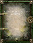 RPG Item: 100 Random Mercenary Companies
