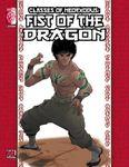 RPG Item: Classes of NeoExodus: Fist of the Dragon