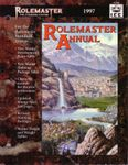 RPG Item: Rolemaster Annual 1997 (RMSS, 3rd Edition)