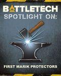 RPG Item: BattleTech - Spotlight On: First Marik Protectors