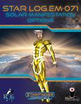 RPG Item: Star Log.EM-071: Solar Manifestation Options