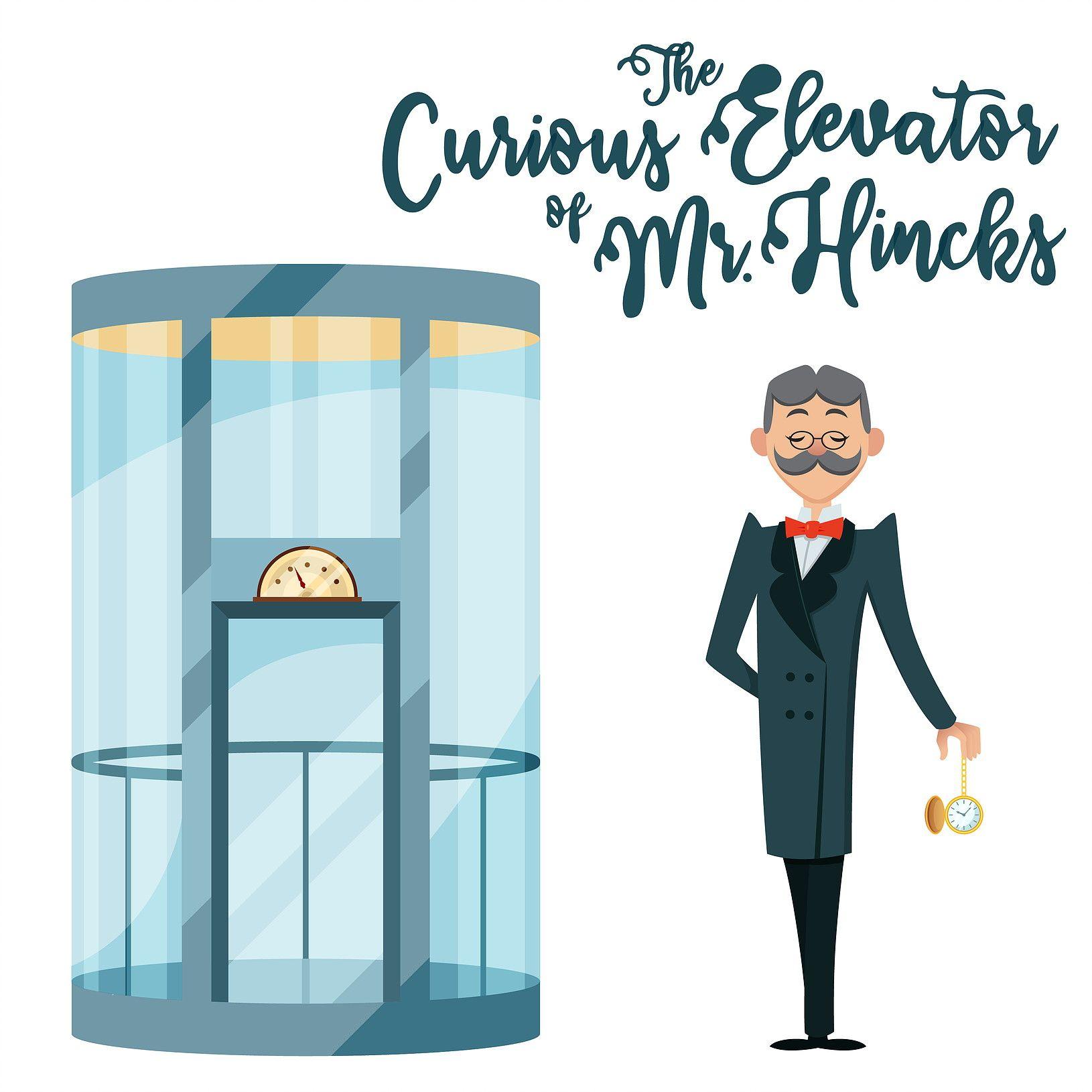 The Curious Elevator of Mr. Hincks