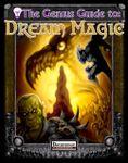 RPG Item: The Genius Guide to: Dream Magic
