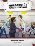 RPG Item: Murders & Acquisitions Employee Manual