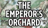 RPG: The Emperor's Orchard