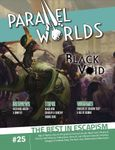 Issue: Parallel Worlds (Issue 25 - Sep 2021)