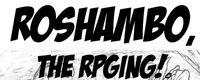 RPG: RoShamBo, the RPGing!