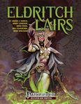 RPG Item: Eldritch Lairs (Pathfinder)