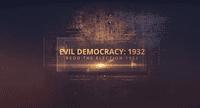 Video Game: Evil Democracy: 1932