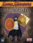 RPG Item: Arcane Adversaries: Lord Nostalia (M&M3)