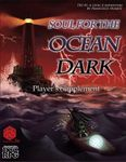 RPG Item: Soul for the Ocean Dark: Player's Supplement