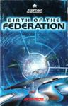 Video Game: Star Trek: The Next Generation – Birth of the Federation
