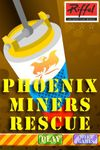 Video Game: Phoenix Miners Rescue