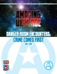 RPG Item: Danger Room Encounters: Crime Comes First