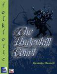 RPG Item: The Underhill Court