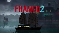 Video Game: Framed 2