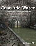 RPG Item: Just Add Water