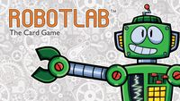 Board Game: RobotLab: The Card Game