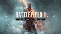 Video Game: Battlefield 1 – In the Name of the Tsar