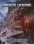 RPG Item: Sly Flourish's Fantastic Locations