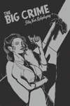 RPG Item: The Big Crime Film Noir Roleplaying