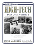 RPG Item: GURPS High Tech Pulp Guns, Volume 2
