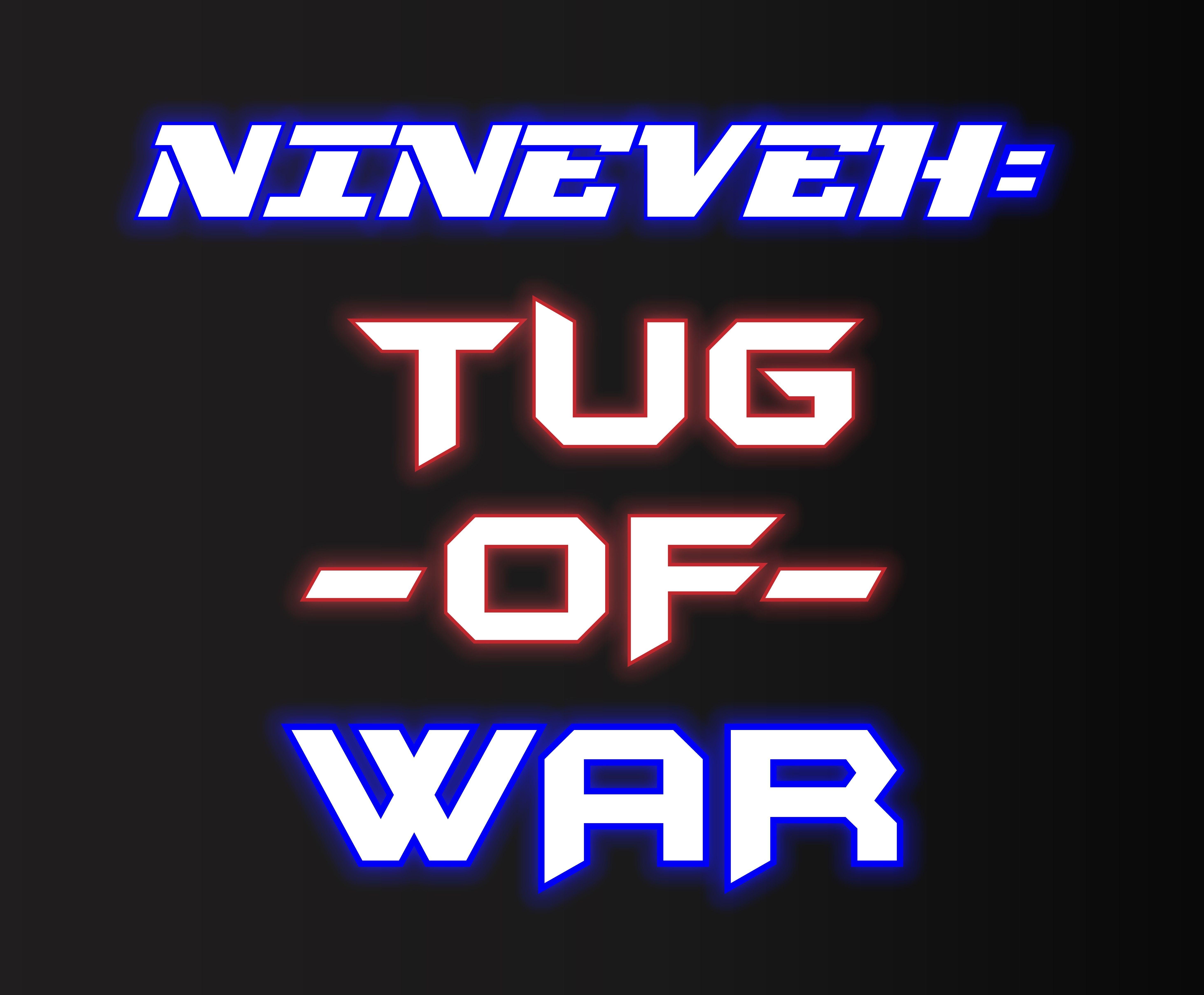 Nineveh: Tug-of-War