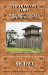 RPG Item: The Old Lost Fort (5E)