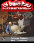 RPG Item: 100 Drunken Romps for a Curious Adventurer
