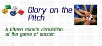 Board Game: Glory on the Pitch
