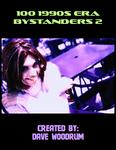 RPG Item: 100 1990s Era Bystanders 2