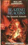 RPG Item: Real Life Gamebooks 7: Blazing Beacons: The Spanish Armada