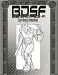 RPG Item: BDSF: Big Damn Sci-Fi Core Rules Omnibus