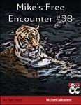 RPG Item: Mike's Free Encounters #38: Sea Tiger Island