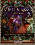 Series: Special Holiday Themed Mini-Dungeon Collection