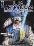 RPG Item: Lux Aeternum: Expanded Setting Guide