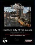RPG Item: Quorull: City of Guilds