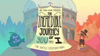 Video Game: The Incredible Journey of You and I