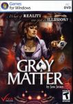 Video Game: Gray Matter