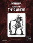 RPG Item: Fearsome Foes: The Ravenous