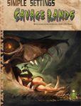 RPG Item: Simple Settings: Savage Lands