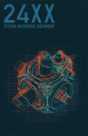 RPG Item: 24XX System Reference Document