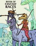 RPG Item: Book  of Fantasy Races