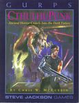 RPG Item: GURPS CthulhuPunk