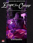 RPG Item: Bleeding Edge Adventure #6: Escape from Ceranir