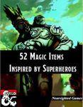 RPG Item: 52 Magic Items Inspired by Superheroes