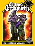 RPG Item: Atmar's Cardography: NPC Heroes & Villains