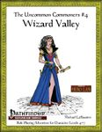 RPG Item: The Uncommon Commoners #4: Wizard Valley