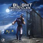 Board Game: Blight Chronicles: Agent Decker