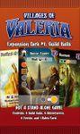 Board Game: Villages of Valeria: Guild Halls
